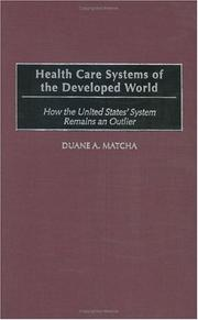 Cover of: Health Care Systems of the Developed World