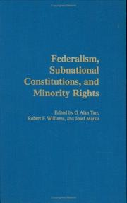 Cover of: Federalism, Subnational Constitutions, and Minority Rights |