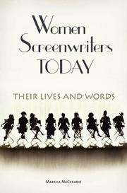 Cover of: Women Screenwriters Today | Marsha McCreadie