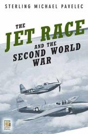 Cover of: The jet race and the Second World War