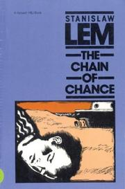 Cover of: The chain of chance | StanisЕ'aw Lem