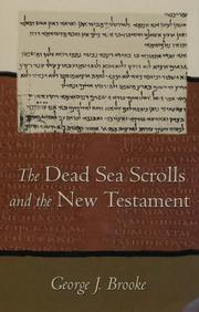 Cover of: The Dead Sea Scrolls and the New Testament | George J. Brooke