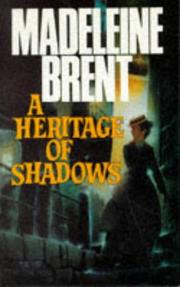 Cover of: A heritage of shadows