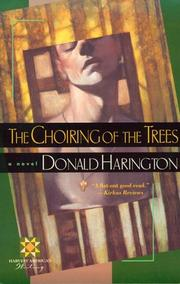 Cover of: The Choiring of the Trees | Donald Harington