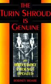 Cover of: The Turin Shroud Is Genuine | Rodney Hoare