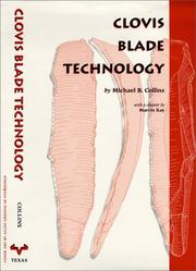 Cover of: Clovis blade technology