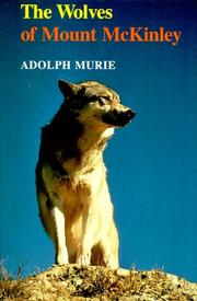 Cover of: The wolves of Mount McKinley
