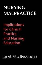 Cover of: Nursing malpractice | Janet Pitts Beckmann