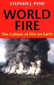 Cover of: World fire | Stephen J. Pyne