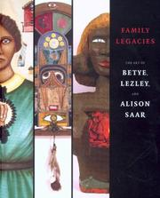 The art of Betye, Lezley, and Alison Saar