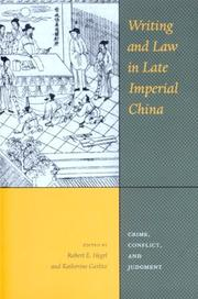Cover of: Writing and Law in Late Imperial China | Katherine Carlitz