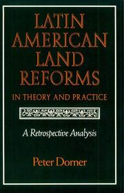 Cover of: Latin American land reforms in theory and practice | Peter Dorner