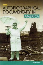 Cover of: The autobiographical documentary in America | Lane, Jim