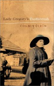 Cover of: Lady Gregory's toothbrush