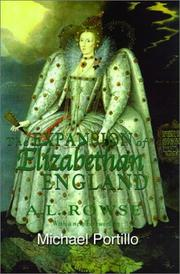The expansion of Elizabethan England by A. L. Rowse
