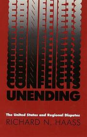 Cover of: Conflicts unending: the United States and regional disputes