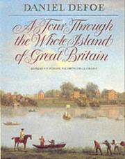 Cover of: A Tour Through the Whole Island of Great Britain by Daniel Defoe