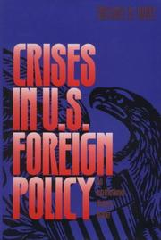 Cover of: Crises in U.S. foreign policy