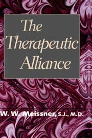 Cover of: therapeutic alliance | Meissner, W. W.