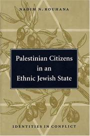 Cover of: Palestinian citizens in an ethnic Jewish state | Nadim N. Rouhana