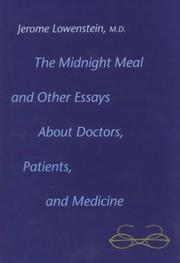 Cover of: The midnight meal and other essays about doctors, patients, and medicine