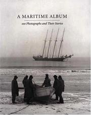 Cover of: A Maritime Album: 100 Photographs & Their Stories