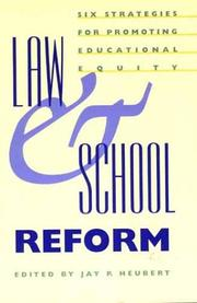 Cover of: Law and School Reform | Jay P. Heubert