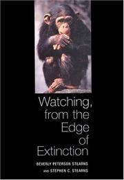 Cover of: Watching, from the edge of extinction | Beverly Peterson Stearns
