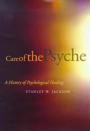 Cover of: Care of the psyche