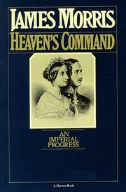 Cover of: Heaven's Command: An Imperial Progress