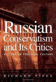 Cover of: Russian Conservatism and Its Critics | Richard Pipes