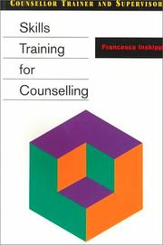 Cover of: Skills Training for Counselling (Counsellor Trainer & Supervisor)