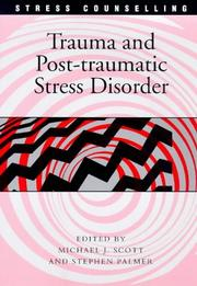 Trauma and Post-traumatic Stress Disorder (Stress Counselling) by