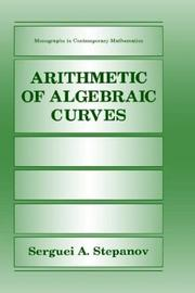 Cover of: Arithmetic of algebraic curves | S. A. Stepanov