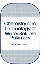 Cover of: Chemistry and technology of water-soluble polymers