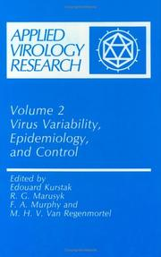Cover of: Virus variability, epidemiology, and control