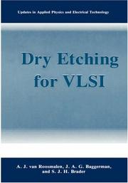 Cover of: Dry etching for VLSI | A. J. van Roosmalen