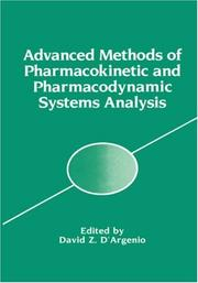 Cover of: Advanced Methods of Pharmacokinetic and Pharmacodynamic Systems Analysis