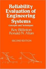 Cover of: Reliability evaluation of engineering systems: concepts and techniques