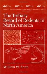 Cover of: Tertiary record of rodents in North America | William W. Korth