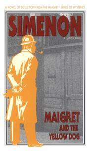 Cover of: Maigret and the Yellow Dog | Georges Simenon