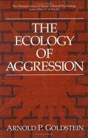 Cover of: ecology of aggression | Arnold P. Goldstein