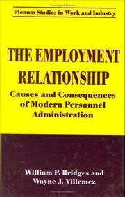 Cover of: The employment relationship | William P. Bridges