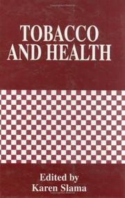 Cover of: Tobacco and health | World Conference on Tobacco and Health (9th 1994 Paris, France)