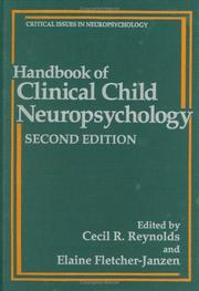 Cover of: Handbook of clinical child neuropsychology |