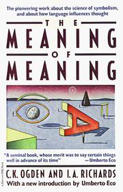 The meaning of meaning by C. K. Ogden