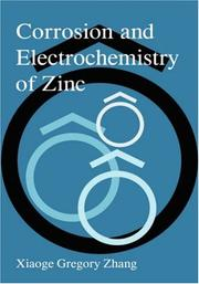 Cover of: Corrosion and electrochemistry of zinc