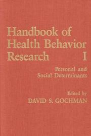 Cover of: Handbook of Health Behavior Research I | David S. Gochman