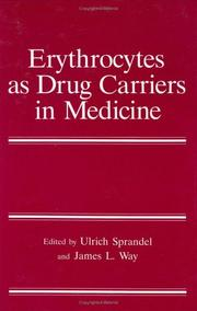 Cover of: Erythrocytes as drug carriers in medicine |