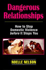 Cover of: Dangerous relationships